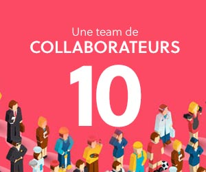 Une team de 10 collaborateurs